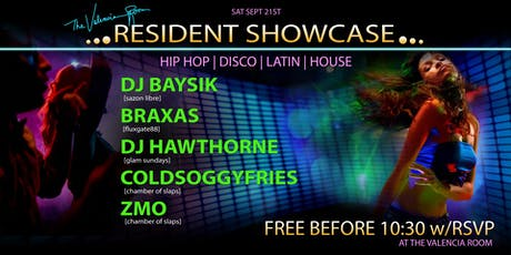 Residents Showcase! Hiphop, Disco, Latin & House - Free w/ RSVP! tickets