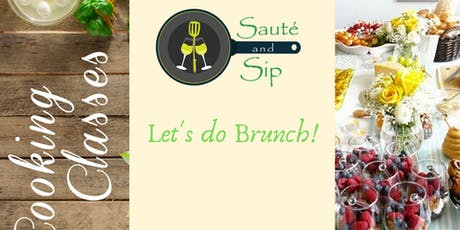 Brunch - Sauté and Sip tickets