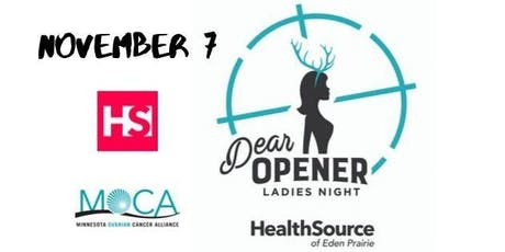 Ladies Night Dear Opener tickets