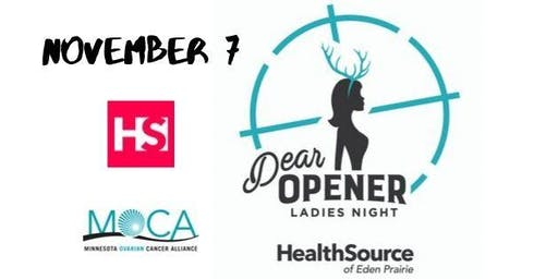 Ladies Night Dear Opener