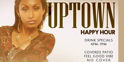 UPTOWN - HAPPY HOUR FRIDAYS @ TATE'S