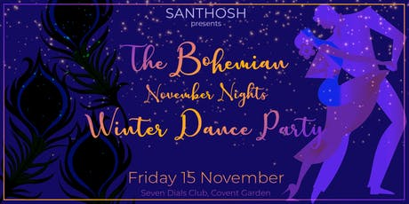 Santhosh - The Bohemian November Nights Winter Dance Party tickets