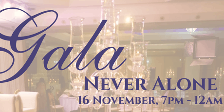 Charity Gala Dinner- Never Alone tickets