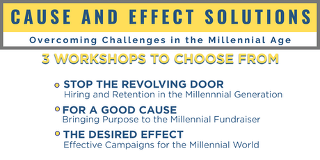 Cause and Effect Solutions - Overcoming Challenges in the Millennial Age tickets