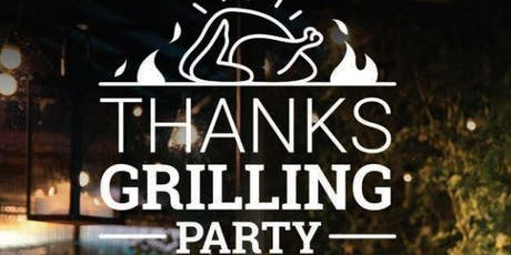 Thanksgrilling Party tickets