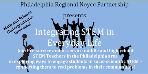 Integrating STEM in Everyday Life Conference Series Kick-off