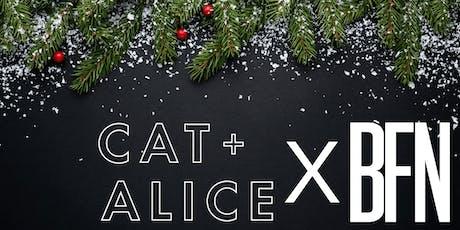 Cat + Alice  X BFN Xmas Knees Up tickets