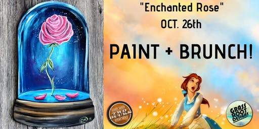 Enchanted Rose | Paint + Brunch!