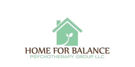 Home For Balance Psychotherapy Group LLC Grand Opening tickets