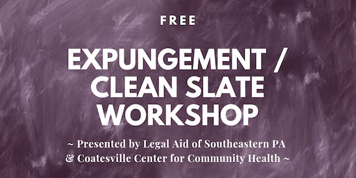 Free Expungement / Clean Slate Workshop - Coatesville