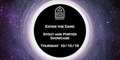 Enter the Dark Stout and Porter Showcase