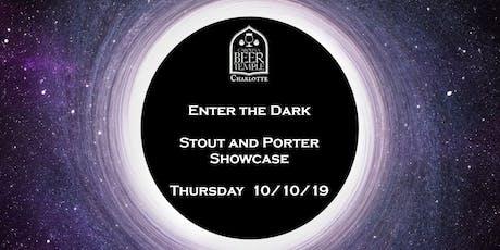 Enter the Dark Stout and Porter Showcase tickets