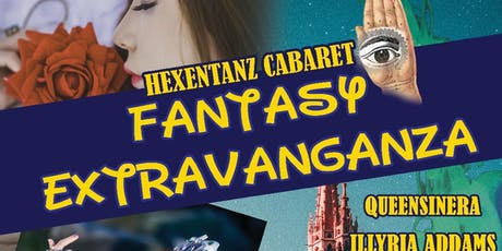 The Hexentanz Cabaret Presents: A Fantasy Spectacular tickets