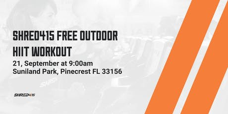 Shred415 FREE Outdoor HIIT Workout tickets