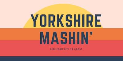 Yorkshire Mashin'
