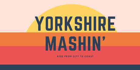 Yorkshire Mashin' tickets