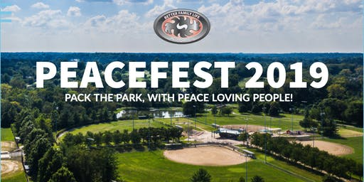 PEACEFEST 19 -  (Pack The Park With Peace Loving People!