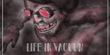Life in Vacuum, Alex C at The Kingsland tickets
