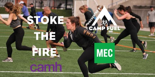 Stoke The Fire presented by Camp Fuel