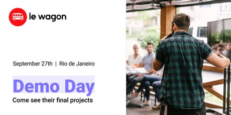 Demo Day | Come see our students' web apps | Le Wagon Rio Coding Bootcamp #298 ingressos