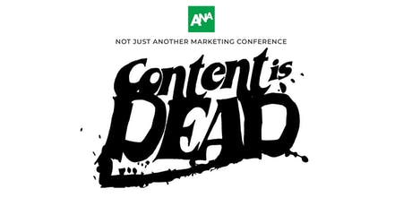 Not Just Another Marketing Conference: Content Is Dead tickets