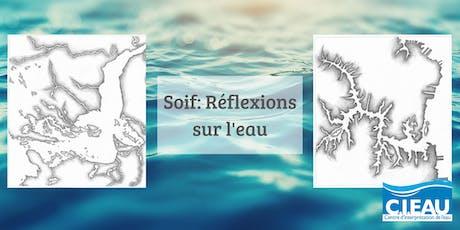 """Vernissage exposition """"Soif: Réflexions sur l'eau"""" billets"""