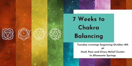 7 Weeks to Chakra Balancing tickets