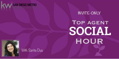 SPECIAL INVITE-ONLY Top Agent  Social Hour with Sarita Dua