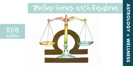 The Zodiac Series with Kambria: Libra tickets