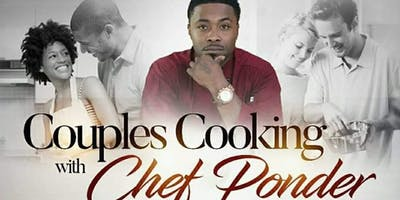 Date Night! Cooking Class w/ Celebrity Chef  J Ponder