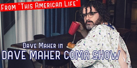 Dave Maher Coma Show: Live in Charlotte! tickets