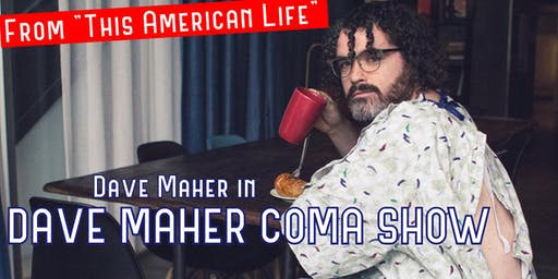 Dave Maher Coma Show: Live in Charlotte!