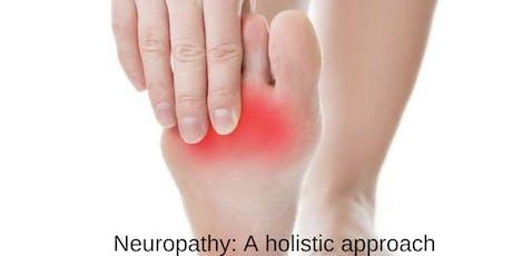 Neuropathy: Holistic Treatment Options tickets