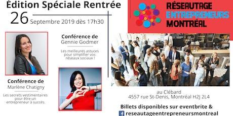 Réseautage Entrepreneurs Montréal-Édition Spécial rentrée billets