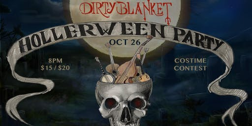 Hollerween Party with Dirty Blanket