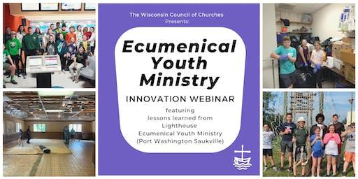 WCC Innovation Webinars: Ecumenical Youth Ministry
