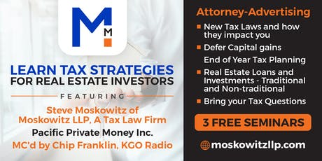 Tax Strategies for Real Estate Investors with Steve Moskowitz  and Pacific Private Money, Inc. tickets