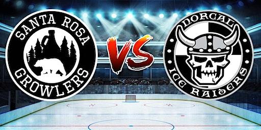 Santa Rosa Growlers vs. NorCal Ice Raiders- Hockey Game