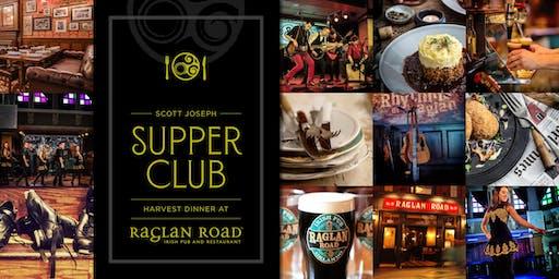 SCOTT JOSEPH SUPPER CLUB AT RAGLAN ROAD