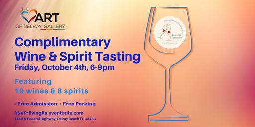 Wine & Spirit Tasting at the Heart of Delray Gallery