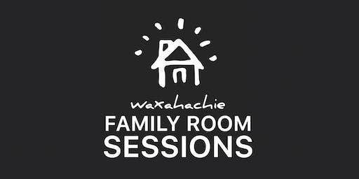 Family Room Sessions   Dallas/Waxahachie, TX