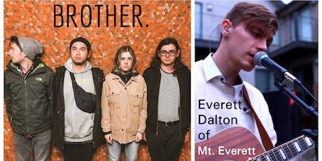 Brother. and Everett Dalton of Mt. Everett Concert tickets