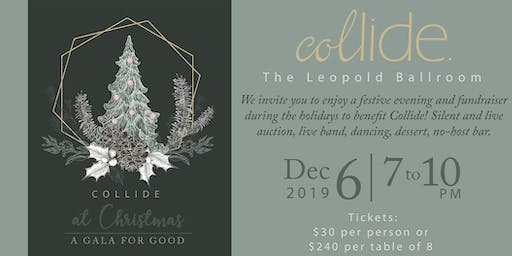 Collide at Christmas: A Gala for Good