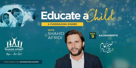 Educate A Child - An SAF Fundraising Dinner with Shahid Afridi tickets