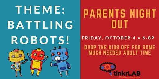 Parents Night Out: Battling Robots
