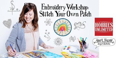 Stitch Your Own Patch Workshop at Hobbies Unlimited with Amy L. Frazer