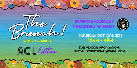 The Brunch! Mixer & Market: ACL Edition! tickets