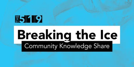 Breaking the Ice - Community Knowledge Share tickets