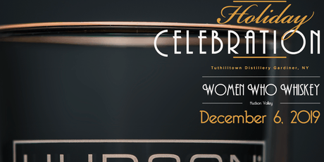 Women Who Whiskey - VIP Holiday Celebration tickets