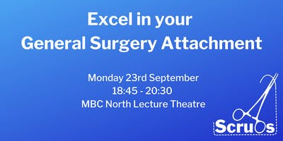 Excel in your General Surgery Attachment